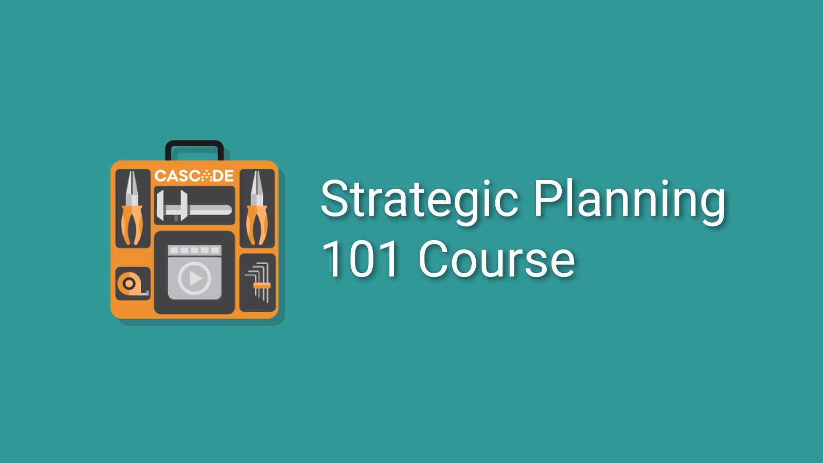 Free Strategic Planning Course 101